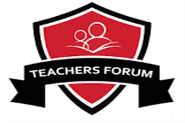 Teacher's Forum expresses serious concern over the Govt